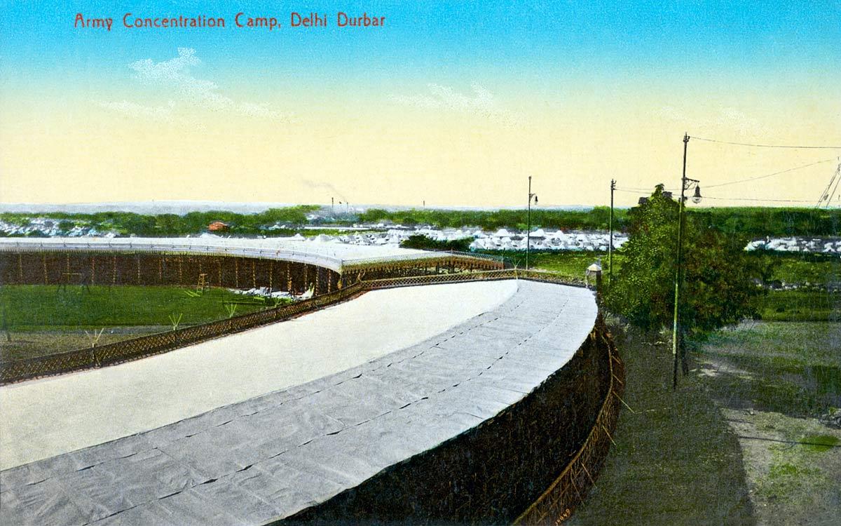 Army Concentration Camp, Delhi Darbar