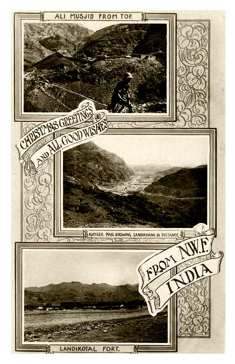 Christmas Greetings and All good Wishes From N.W.F. [North West Frontier] India