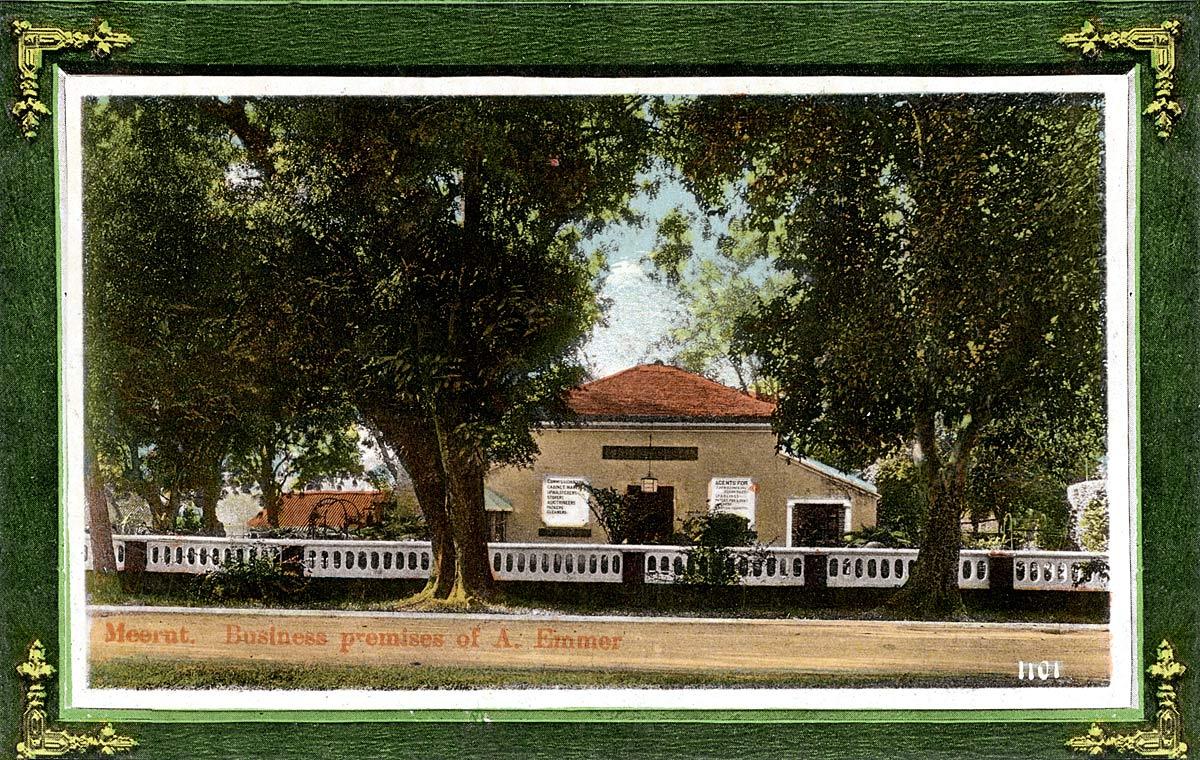 Meerut. Business premises of A. Emmer