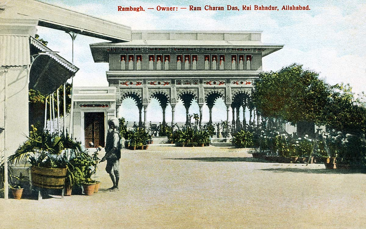 Rambagh. - Owner: - Ram Charan Das, Rai Bahadur, Allahabad